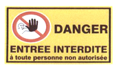Panneau danger entrée interdit